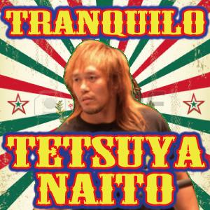 トランキーロ内藤哲也/新日本プロレス